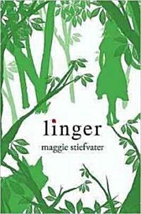 Linger (Shiver, Book 2) (Hardcover)
