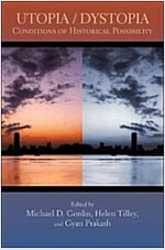 Utopia/Dystopia: Conditions of Historical Possibility (Paperback)