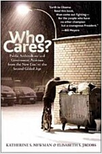 Who Cares?: Public Ambivalence and Government Activism from the New Deal to the Second Gilded Age (Hardcover)