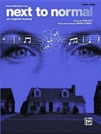 Next to Normal for Piano/Vocal/Chords (Paperback)