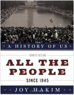 A History of Us: All the People: Since 1945 a History of Us Book Ten (Paperback, 4)