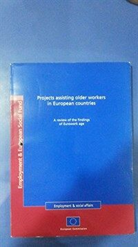 Projects assisting older workers in European countries : a review of the findings of Eurowork age