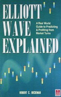 Elliott Wave Explained (Paperback)