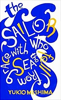 The Sailor Who Fell from Grace with the Sea (Paperback)