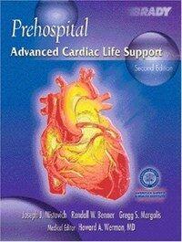 Prehospital advanced cardiac life support 2nd ed