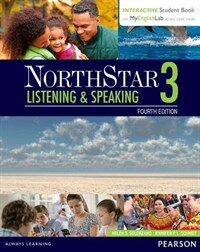 Northstar Listening and Speaking 3 with Interactive Student Book Access Code and Myenglishlab (Paperback, 4)