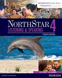 Northstar Listening and Speaking 4 with Interactive Student Book Access Code and Myenglishlab (Paperback, 4)