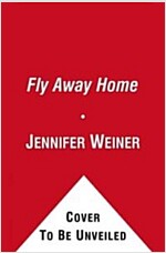Fly Away Home (Hardcover)
