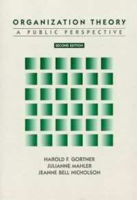 Organization theory: a public perspective 2nd ed