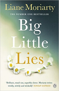 Big Little Lies : The No.1 bestseller behind the award-winning TV series (Paperback)