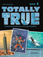 Totally True 1: Student Book (Paperback)