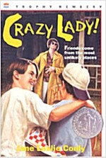 Crazy Lady! (Paperback)