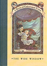 A Series of Unfortunate Events #3: The Wide Window (Hardcover, Deckle Edge)