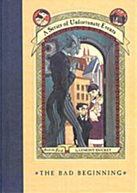 A Series of Unfortunate Events #01: The Bad Beginning (Hardcover)