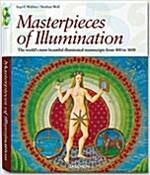 Masterpieces of Illumination: Codices Illustres the World's Most Famous Illuminated Manuscripts 400 to 1600                                            (Hardcover, 25th, Anniversary)