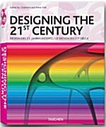 Designing the 21st Century (Hardcover, 25, Anniversary)