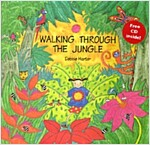Walking Through the Jungle (Paperback, Compact Disc, Original)