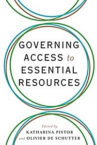 Governing Access to Essential Resources (Hardcover)