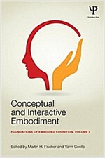 Conceptual and Interactive Embodiment : Foundations of Embodied Cognition Volume 2 (Paperback)