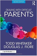 Dealing with Difficult Parents (Paperback, 2 New edition)