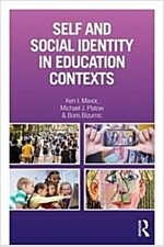 Self and Social Identity in Educational Contexts (Paperback)