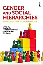 Gender and Social Hierarchies : Perspectives from Social Psychology (Paperback)