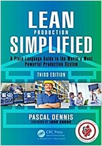 Lean Production Simplified: A Plain-Language Guide to the World's Most Powerful Production System (Paperback, 3)