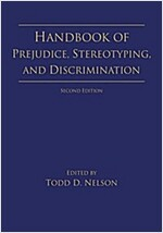 Handbook of Prejudice, Stereotyping, and Discrimination : 2nd Edition (Paperback, 2 New edition)
