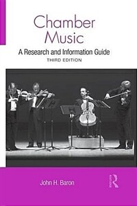 Chamber Music : A Research and Information Guide (Paperback, 3 New edition)