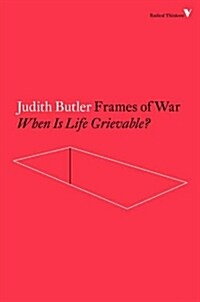 Frames of War : When is Life Grievable? (Paperback)