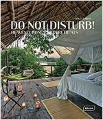 Do Not Disturb!: Heavenly Honeymoon Retreats (Hardcover)