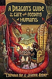 A Dragons Guide to the Care and Feeding of Humans (Paperback, DGS)