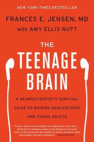 The Teenage Brain: A Neuroscientists Survival Guide to Raising Adolescents and Young Adults (Paperback)