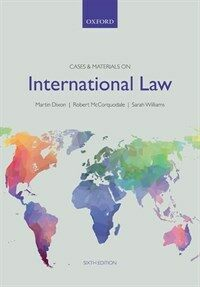 Cases & materials on International law / 6th ed
