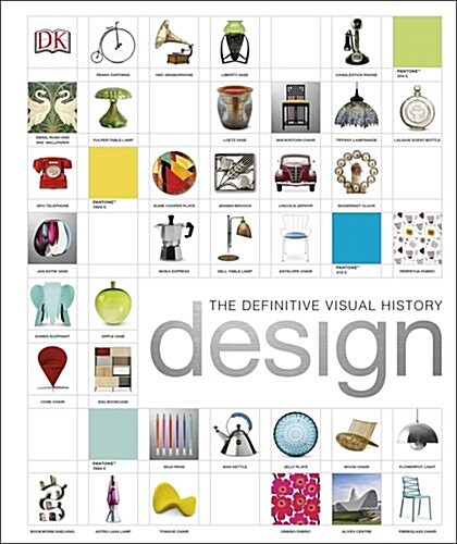 Design : The Definitive Visual History (Hardcover)