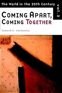 Coming Apart, Coming Together (Paperback)