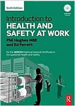 Introduction to Health and Safety at Work : for the NEBOSH National General Certificate in Occupational Health and Safety (Paperback, 6 New edition)