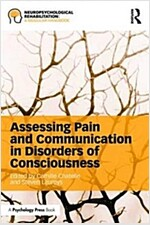 Assessing Pain and Communication in Disorders of Consciousness (Paperback)