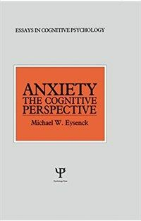 Anxiety : the cognitive perspective