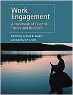Work Engagement : A Handbook of Essential Theory and Research (Paperback)