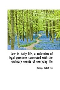 Law in Daily Life: A Collection of Legal Questions (Paperback)