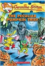 Geronimo Stilton #42: The Peculiar Pumpkin Thief (Paperback)