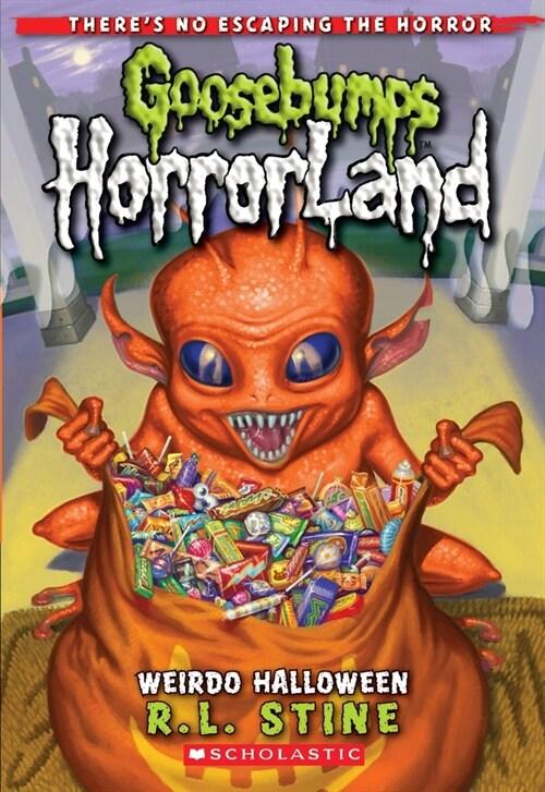 Weirdo Halloween (Goosebumps Horrorland #16) (Paperback, Special)