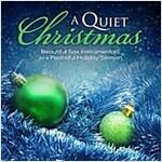 [중고] A Quiet Christmas: Beautiful Sax Instrumentals For A Peaceful Holiday Season