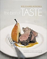 The Best of Taste (Williams-Sonoma) (Hardcover, First Edition)