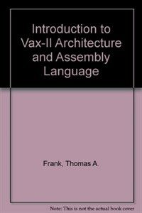 Introduction to VAX-11 architecture and assembly language