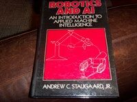 Robotics and AI : an introduction to applied machine intelligence