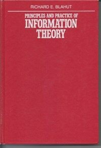 Principles and practice of information theory