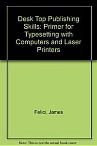 Desktop Publishing Skills (Paperback)