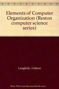 Elements of computer organization
